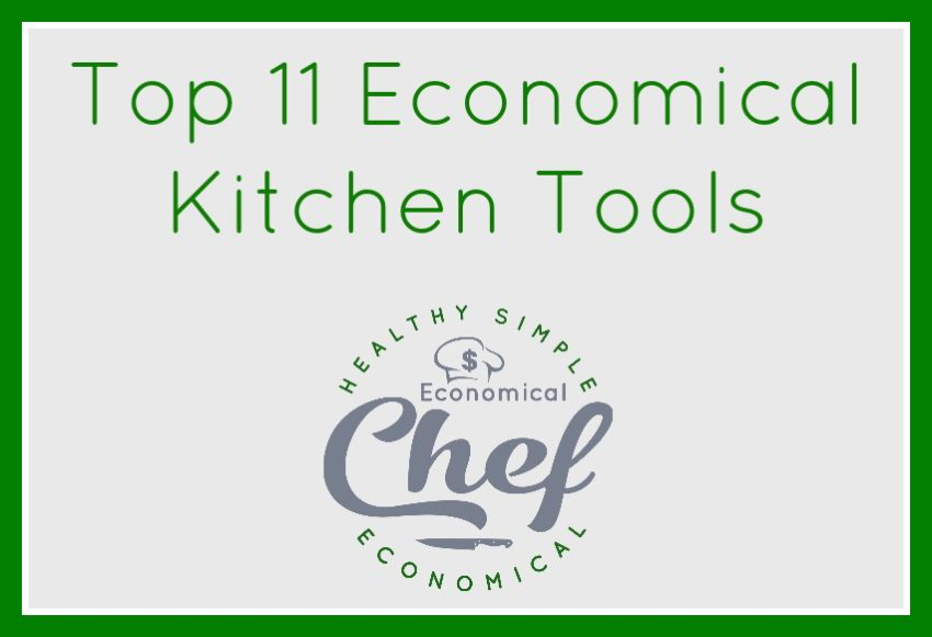 Top 11 Economical Kitchen Tools