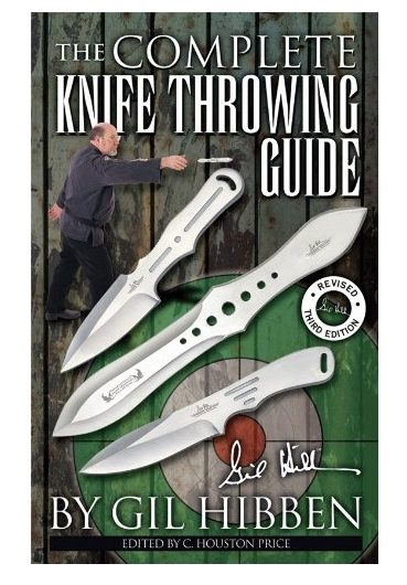 6. The Complete Knife Throwing Guide by Gil Hibben 64 Pages